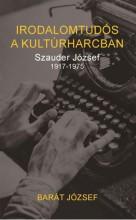 IRODALOMTUDÓS A KULTÚRHARCBAN - Ekönyv - BARÁT JÓZSEF