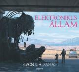 ELEKTRONIKUS ÁLLAM - Ekönyv - STALENHAG, SIMON