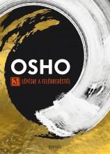 3 LÉPÉSRE A FELÉBREDÉSTŐL - Ebook - OSHO