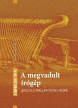 A MEGVADULT ÍRÓGÉP - Ekönyv - BÍRÓ-BALOGH TAMÁS