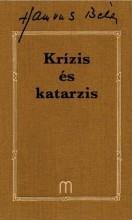 KRÍZIS ÉS KATARZIS - ÜKH 2019 - Ekönyv - HAMVAS BÉLA
