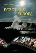 EGZOTIKUS EURÓPA - ÜKH 2019 - Ebook - JUHÁSZ ÁRPÁD
