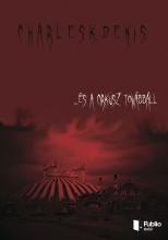 ... és a cirkusz továbbáll - Ekönyv - Charles K. Denis