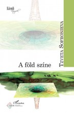 A FÖLD SZÍNE - Ekönyv - SOFRONIEVA, TZVETA