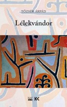 LÉLEKVÁNDOR - Ekönyv - TŐZSÉR ÁRPÁD