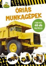 ÓRIÁS MUNKAGÉPEK - TÖBB MINT 40 MATRICÁVAL - Ekönyv - KISS CSABA