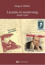 LÁZADÁS ÉS MODERNSÉG - ANDRÉ GIDE - Ekönyv - MAGYAR MIKLÓS