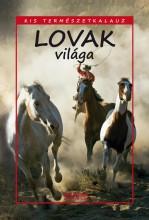LOVAK VILÁGA - KIS TERMÉSZETKALAUZ - Ekönyv - BERNÁTH ISTVÁN
