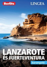 LANZAROTE ÉS FUERTAVENTURA - BARANGOLÓ - Ekönyv - LINGEA KFT.