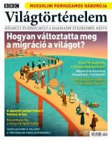 VILÁGTÖRTÉNELEM 2019. 6. SZÁM - JÚNIUS - Ekönyv - KOSSUTH KIADÓ ZRT.
