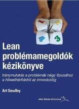 LEAN PROBLÉMAMEGOLDÓK KÉZIKÖNYVE - Ekönyv - SMALLEY, ART