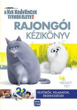 KIS KEDVENCEK TITKOS ÉLETE 2. - RAJONGÓI KÉZIKÖNYV - Ekönyv - MÓRA KÖNYVKIADÓ