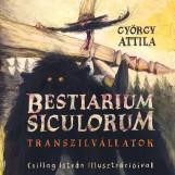 BESTIARIUM SICULORUM - TRANSZILVÁLLATOK - Ekönyv - GYÖRGY ATTILA