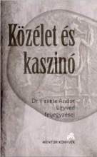 KÖZÉLET ÉS KASZINÓ - Ekönyv - FEKETE ANDOR