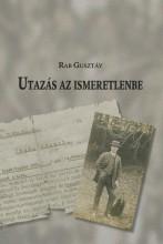 UTAZÁS AZ ISMERETLENBE - Ebook - RAB GUSZTÁV