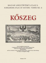 KŐSZEG - MAGYAR VÁROSTÖRTÉNETI ATLASZ 6. - Ebook - BARISKA ISTVÁN