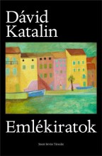 EMLÉKIRATOK - Ekönyv - DÁVID KATALIN