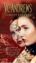 TÖRÖTT EMLÉKEK - Ebook - ANDREWS, V.C.