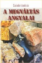A MEGVÁLTÁS ANGYALAI - Ekönyv - ZAINKÓ ANDRÁS