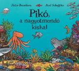PIKÓ, A NAGYOTMONDÓ KISHAL - Ekönyv - DONALDSON, JULIA-SCHEFFLER, AXEL