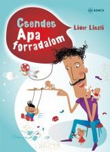 CSENDES APA-FORRADALOM - Ekönyv - LÉDER LÁSZLÓ