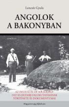 ANGOLOK A BAKONYBAN - Ekönyv - LENCSÉS GYULA