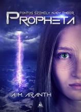 PROPHETA - ÜKH 2019 - Ekönyv - ARANTH, A.M.