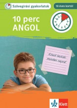 10 PERC ANGOL - SZÖVEGÍRÁSI GYAKORLATOK 10 ÉVES KORTÓL - Ekönyv - KLETT KIADÓ