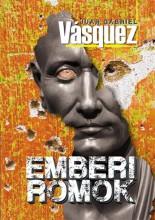 EMBERI ROMOK - Ekönyv - VÁSQUEZ, JUAN GABRIEL