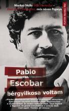 PABLO ESCOBAR BÉRGYILKOSA VOLTAM - Ekönyv - VELAZQUEZ, JHON JAIRO-FONTECHA, WILLS