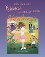 REBIMESÉK 1. - FÉLŐSÖKNEK ÉS BÁTRAKNAK - VARÁZSLÉNYEK - Ekönyv - NÁDASI-OZSVÁR ANDREA
