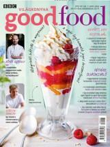 GOOD FOOD VIII. ÉVF 07 . SZÁM - 2019 JÚLIUS - Ekönyv - KOSSUTH KIADÓ ZRT.