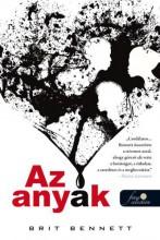 AZ ANYÁK - Ekönyv - BENNETT, BRIT