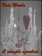A vámpír szerelme - Ekönyv - Rose Woods