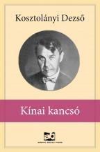 Kínai kancsó - Ekönyv - Kosztolányi Dezső