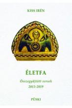 ÉLETFA - VÁLOGATOTT VERSEK - ÜKH 2019 - Ekönyv - KISS IRÉN