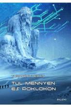 TÚL MENNYEN ÉS POKLON - Ekönyv - TURCSÁNYI ERVIN