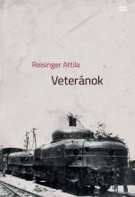 VETERÁNOK - Ebook - REISINGER ATTILA