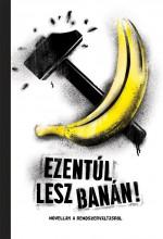 EZENTÚL LESZ BANÁN! - ÜKH 2019 - Ekönyv - TILOS AZ Á KÖNYVEK