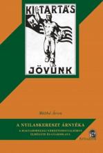 A NYILASKERESZT ÁRNYÉKA - Ekönyv - MÁTHÉ ÁRON