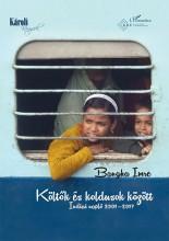 KÖLTŐK ÉS KOLDUSOK KÖZÖTT - INDIAI NAPLÓ 2001–2017 - Ebook - BANGHA IMRE