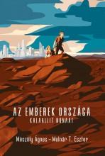 AZ EMBEREK ORSZÁGA - KALAALLIT NUNAAT - ÜKH 2019 - Ekönyv - MÉSZÖLY ÁGNES - MOLNÁR T. ESZTER