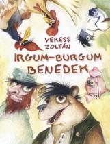 IRGUM-BURGUM BENEDEK - Ekönyv - VERESS ZOLTÁN