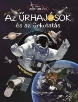 AZ ŰRHAJÓSOK ÉS AZ ŰRKUTATÁS - ŰRBÉLI MATRICÁK - Ekönyv - NAPRAFORGÓ KÖNYVKIADÓ