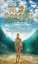 MERÉSZ VÁLLALKOZÁS - Ebook - ROBERTS, NORA