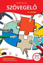 SZÖVEGELŐ 6. OSZTÁLY - SZÖVEGÉRTÉST FEJLESZTŐ GYAKORLATOK (ÚJ) - Ekönyv - MÓCSÁN MÁRIA ZITA