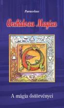 ARCHIDOXA MAGICA - A MÁGIA ŐSTÖRVÉNYEI ÚJ - Ekönyv - PARACELSUS