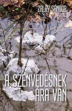 A SZENVEDÉSNEK ÁRA VAN - Ekönyv - ZALAY SÁNDOR
