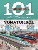 101 DOLOG, AMIT JÓ, HA TUDSZ A VONATOKRÓL - Ekönyv - NAPRAFORGÓ KÖNYVKIADÓ