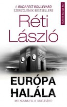 EURÓPA HALÁLA - MIT ADUNK FEL A TÚLÉLÉSÉRT? - Ekönyv - RÉTI LÁSZLÓ